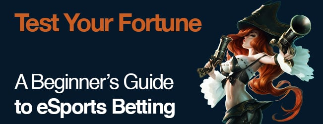 Test Your Fortune: A Beginner's Guide to eSports Betting