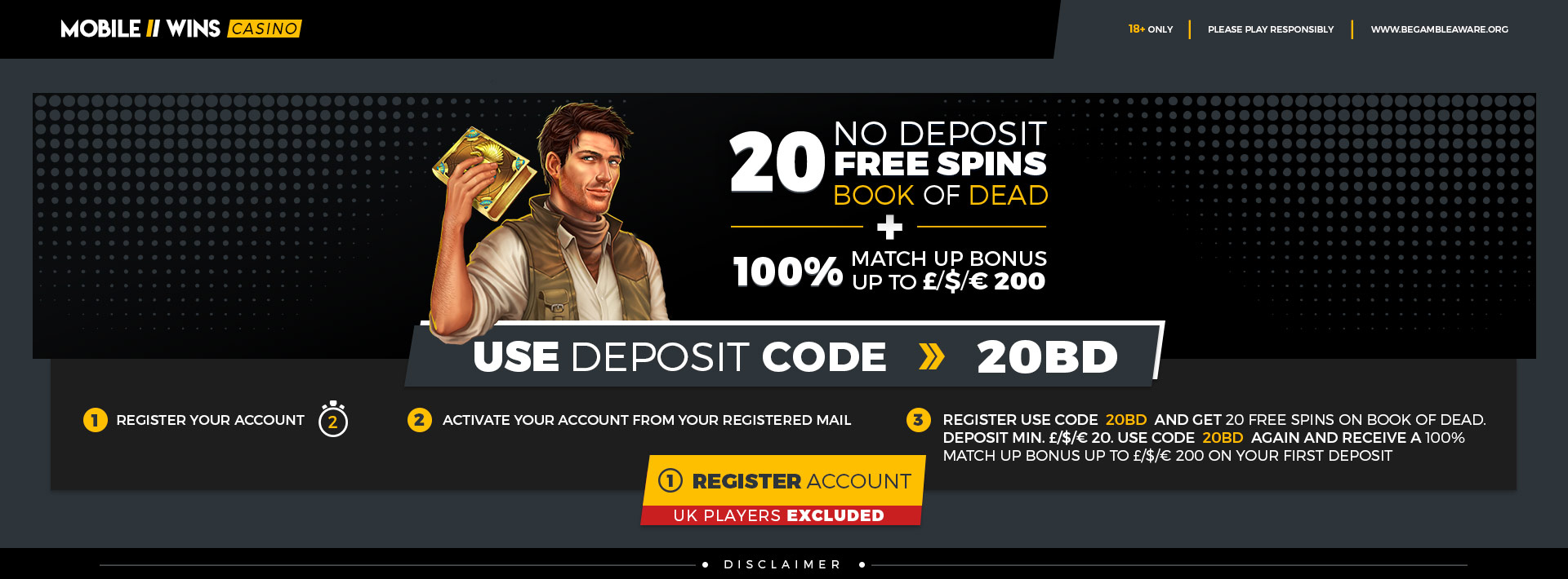 100% up to 200 + 20 No Wager Free Spins